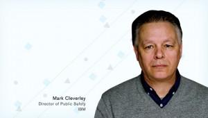 Mark CLEVERLY : directeur de l'unité d'analyse prédictive de la criminalité chez IBM