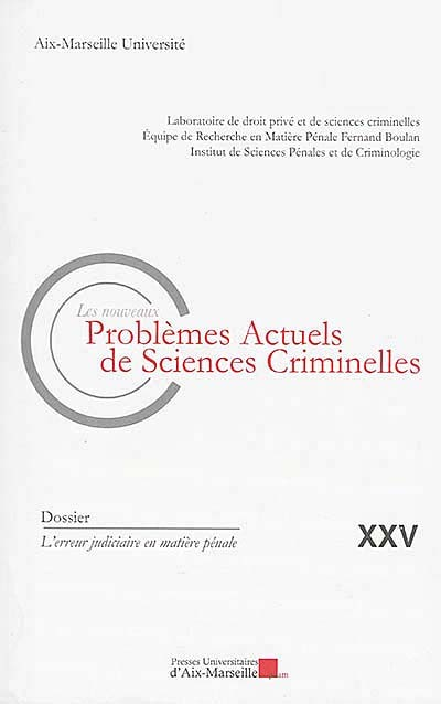 Les nouveaux problèmes actuels de sciences criminelles N°25