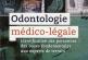 Odontologie Médico-Légale