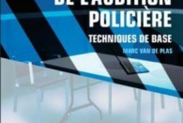 MANUEL DE L'AUDITION POLICIERE