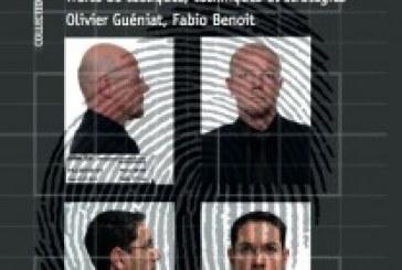 LES SECRETS DES INTERROGATOIRES ET DES AUDITIONS DE POLICE