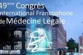 49ème Congrès International Francophone de Médecine Légale