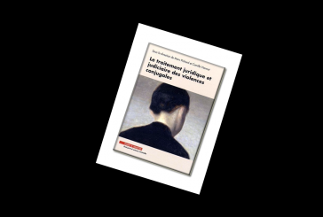 Le traitement juridique et judiciaire des violences conjugales